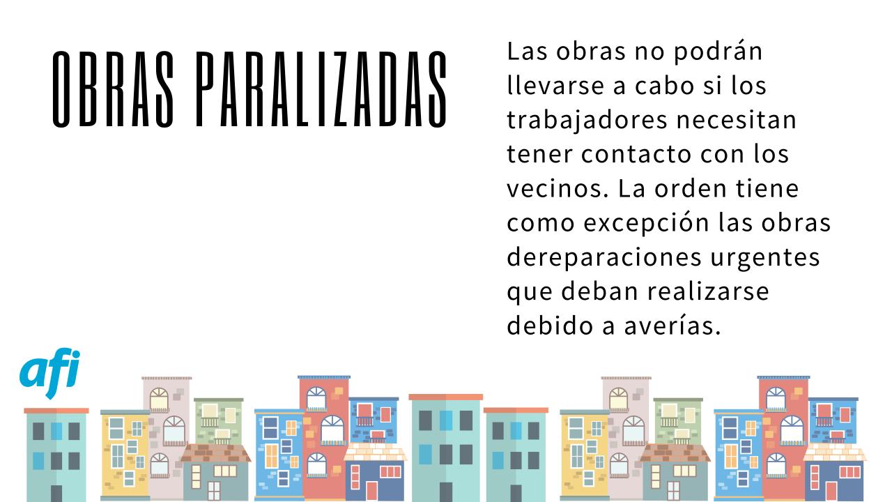 Obras paralizadas contacto vecinos covid-19